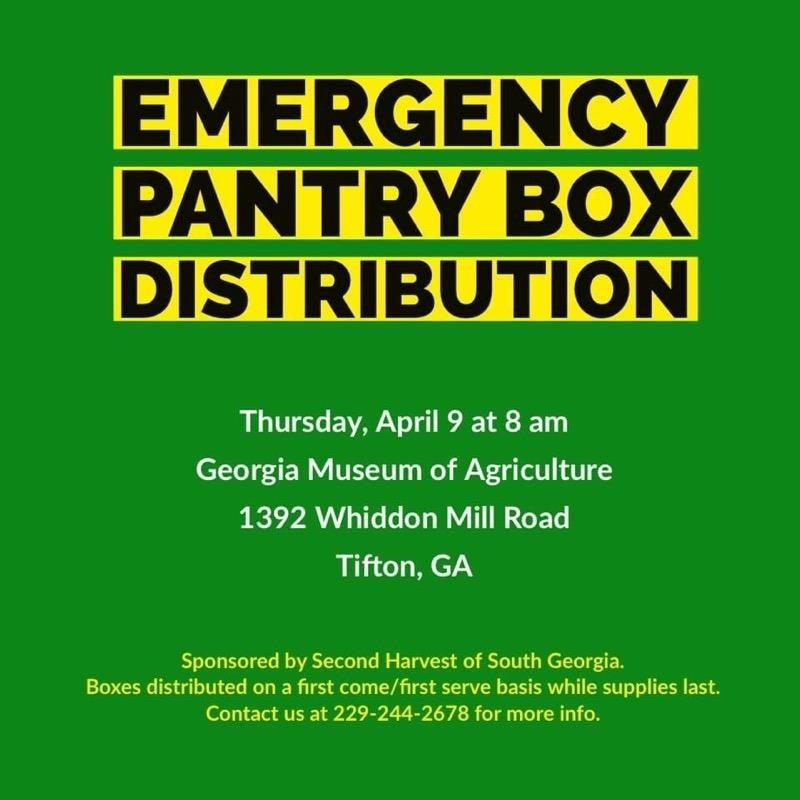 Emergency Pantry Box Disbritution Thursday April 9 at 8 am at the GA Museum of Agriculture (Agrirama) 1392 Whiddon Mill Rd